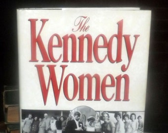 Vintage (1994) hardcover book The Kennedy Women by Laurence Leamer. Complete with dust jacket. Willard Press New York USA.