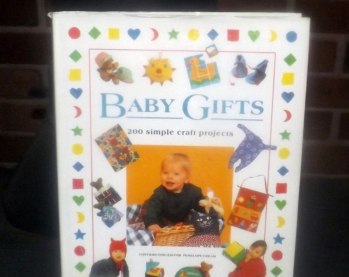 Vintage (1994) Baby Gifts: 200 Simple Craft Projects book published by Anness | Lorenz Books. First edition hard cover with dust jacket.