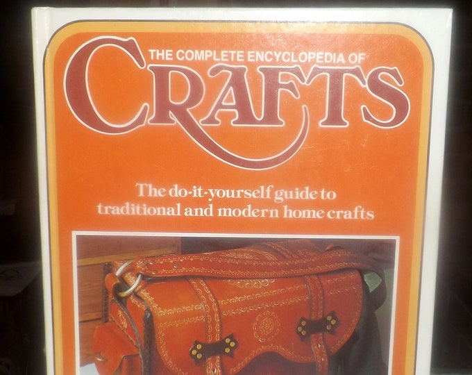 Vintage (1975) hard cover The Complete Encyclopedia of Crafts Volume 19. Published by Marshall Cavendish   Columbia House NY. Printed in USA