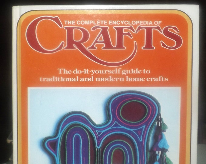 Vintage (1975) hard cover The Complete Encyclopedia of Crafts Volume 8. Published by Marshall Cavendish   Columbia House NY. Printed in USA