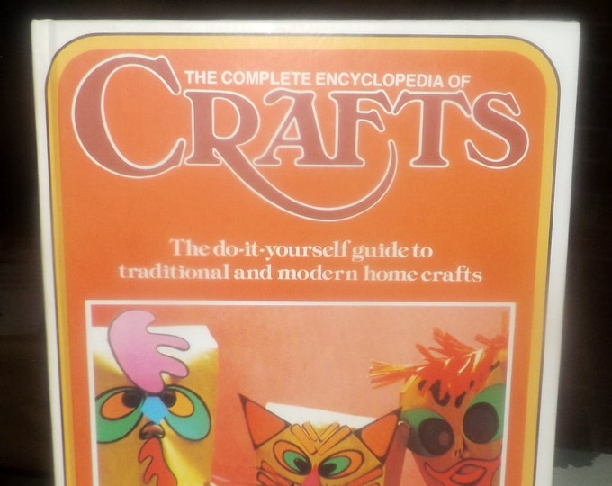 Vintage (1975) hard cover The Complete Encyclopedia of Crafts Volume 6. Published by Marshall Cavendish   Columbia House NY. Printed in USA