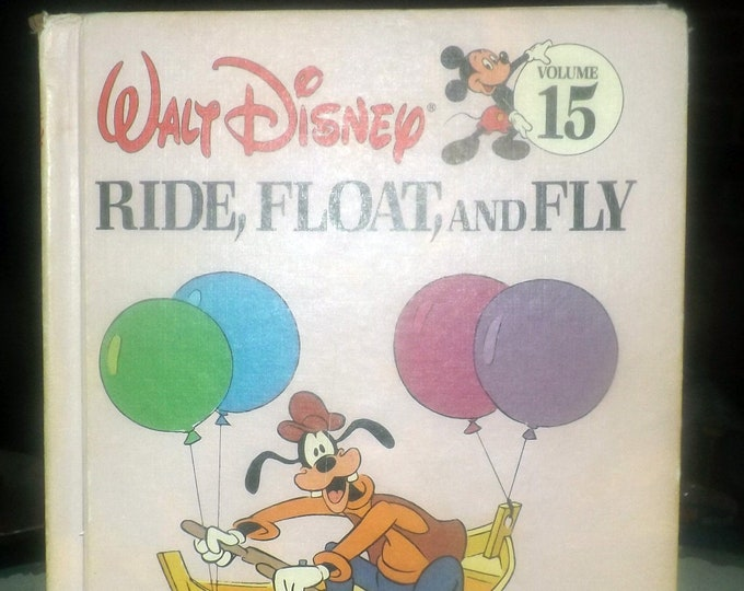 Vintage (1984) Walt Disney Mickey Mouse Goofy Volume 15 Fun to Learn Library Ride, Float and Fly hardcover children's learning book.