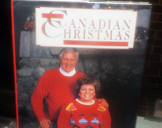 Vintage (1991) Keeping a Canadian Christmas first-edition hard-cover coffee-table book featuring Don Harron and Catherine McKinnon. Complete