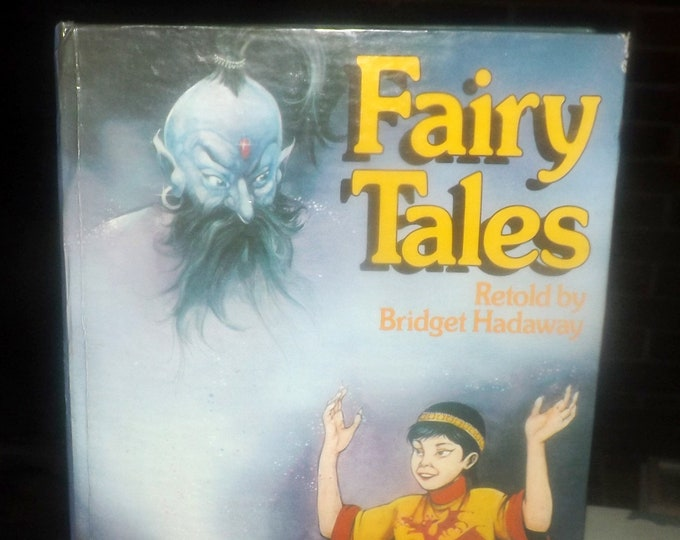 Vintage (1991) hard-cover book of classic Fairy Tales re-told by Bridget Hadaway and published by Cathay Books. Printed in Czechoslovakia.