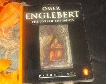 Vintage (1995) paperback mini book Omer Englebert The Lives of the Saints. Penguin 60s Classics