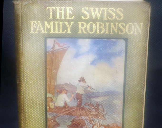 Antique (1916) The Swiss Family Robinson hardcover illustrated book. Windermere edition. Rand McNally publishers.