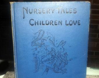 Quite vintage (1933) Nursery Tales Children Love hardcover children's book. Platt & Munk, Edited by Watty Piper. Printed, bound in USA.
