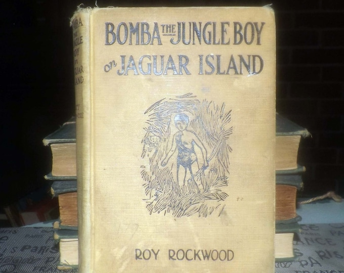 Almost antique (1927) first-edition Bomba the Jungle Boy on Jaguar Island children's book. Roy Rockwood. Cupples Leon New York. Complete.