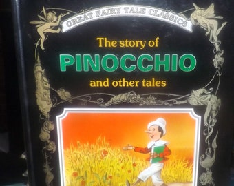 Vintage (1991) hardcover childrens book Great Fairy Tale Classic series Pinocchio and other tales. Peter Holeinone. Italy. Complete.