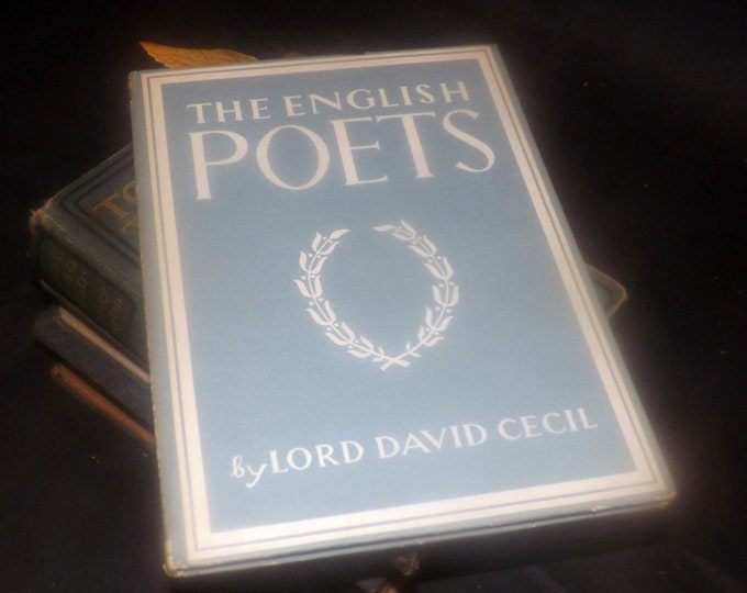 Early mid-century (1947) The English Poets illustrated hardcover book. Lord David Cecil. Biographies of the English Poets. Complete.