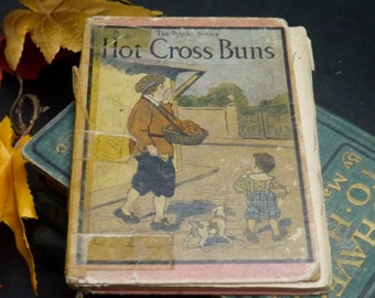 Antique (1913) first-edition Bye-Lo Hot Cross Buns and Other Mother Goose Rhymes hardcover children's book. Rand McNally.