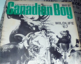 Vintage (May, 1967) Canadian Boy Magazine. The magazine of the Canadian Boy Scouts. Complete.
