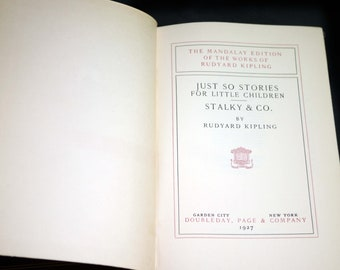 Almost antique (1927) illustrated hardcover book Rudyard Kipling Just So Stories, Stalky & Co. Mandalay Edition. Complete.