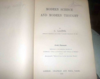 Antique (1891) hardcover book Modern Science and Modern Thought by Samuel Laing. Chapman & Hall London UK. Complete.
