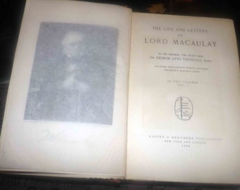 Antique (1909) hardcover books Vols I & II The Life and Letters of Lord Macaulay by Baron George Otto Trevelyan. Harper Bros. Complete.