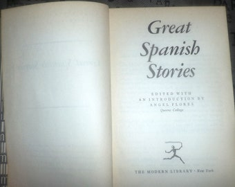 Mid-century (1956) hard-cover Great Spanish Stories edited by Angel Flores published by The Modern Library | Random House printed in USA