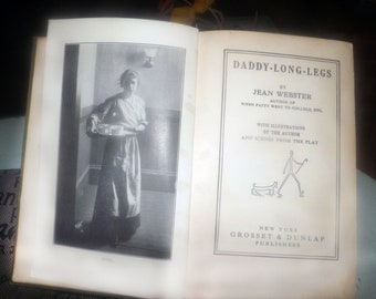 Antique (1912) hardcover antiquarian book Daddy Long Legs by Jean Webster. Complete.  Grosset & Dunlap New York.