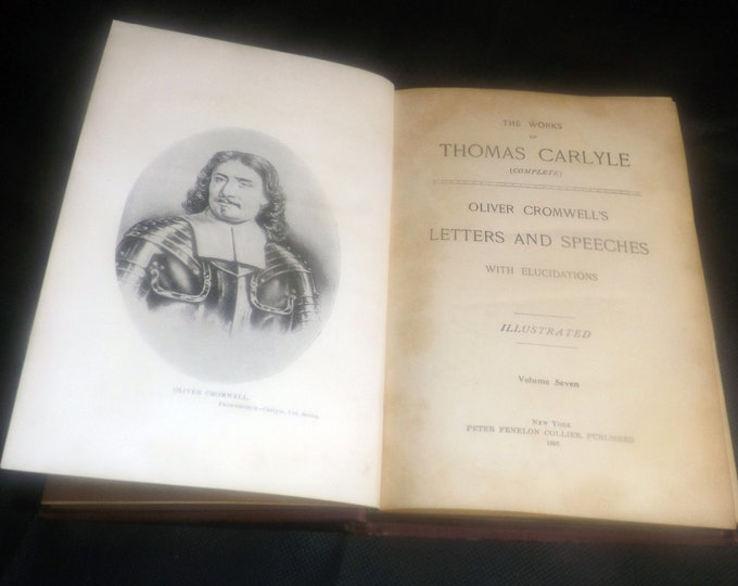 Antique (1897) hardcover book Works of Thomas Carlyle Vol VII Oliver Cromwell's Letters and Speeches. Peter Fenelon Collier