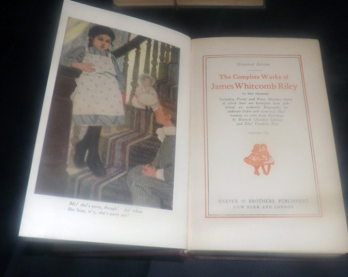 Antique (1916) Complete Works of James Whitcomb Riley Volume VIII. Harper Bros New York. Complete. Children's poetry.