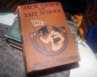 Antique (1917) first-edition children's hardcover book Jack Stone of Tait School. Everett Tomlinson. Complete. Published USA Barse & Hopkins