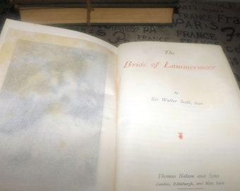 Antique (1905) book Bride of Lammermoor by Sir Walter Scott. Published in England Nelson & Sons. New Century Library. Tales of My Landlord.