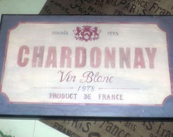 Vintage (1978) French Chardonnay Vin Blanc wooden sign | plaque ready for hanging.  Great home bar decor.