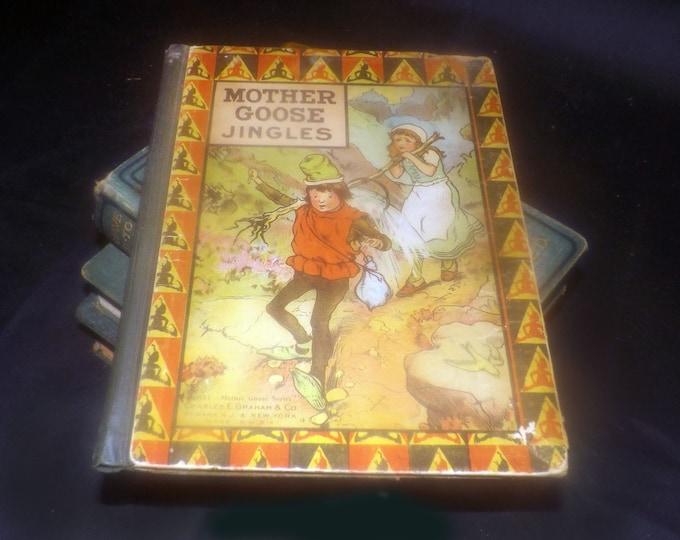 Antique (1900-1909) Mother Goose Jingles hardcover children's book. Complete. Charles E. Graham Newark New Jersey.