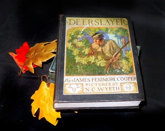 Almost antique (1927) hardcover book The Deerslayer. James Fenimore Cooper. First illustrated edition. Scribner New York. Complete.