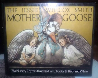Vintage (1986) hardcover children's book Jessie Willcox Smith Mother Goose A Careful and Full Selection of Rhymes. Beautifully illustrated.