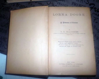 Antique (1896) hardcover book Lorna Doone by R.D. Blackmore published by Lovell Coryell New York. Complete.