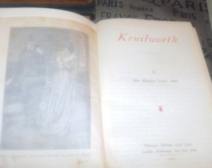 Antique (1905) book Kenilworth by Sir Walter Scott. Published Nelson & Sons England. New Century Library.  Waverley Novels.