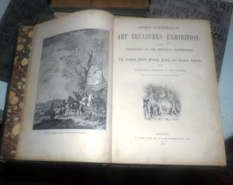 Antique (1858) first-edition book John Cassell's Art Treasures Exhibition. Engravings of principal European masterpieces with painter bios.