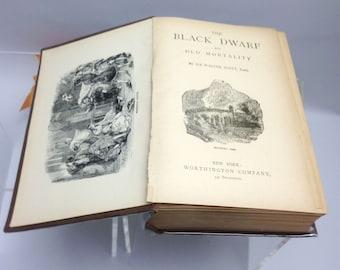 Antiquarian (1890s) book The Black Dwarf and Old Mortality. Sir Walter Scott Waverley Novels. Worthington Company New York.