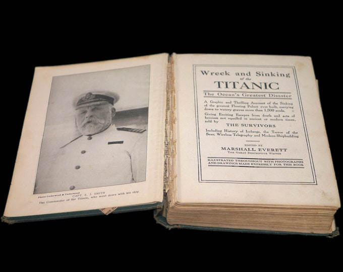 Antiquarian (1912) first-edition illustrated book Wreck & Sinking of the Titanic. List of the Dead codex at back. Edited by Marshall Everett