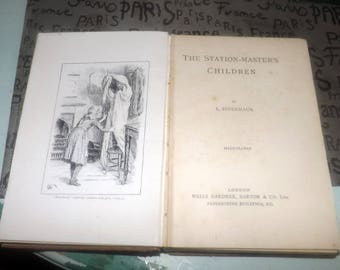 Quite vintage (1930s) hardcover book The Station-Master's Children by L. Indermaur published in the UK by Wells Gardner. Complete.