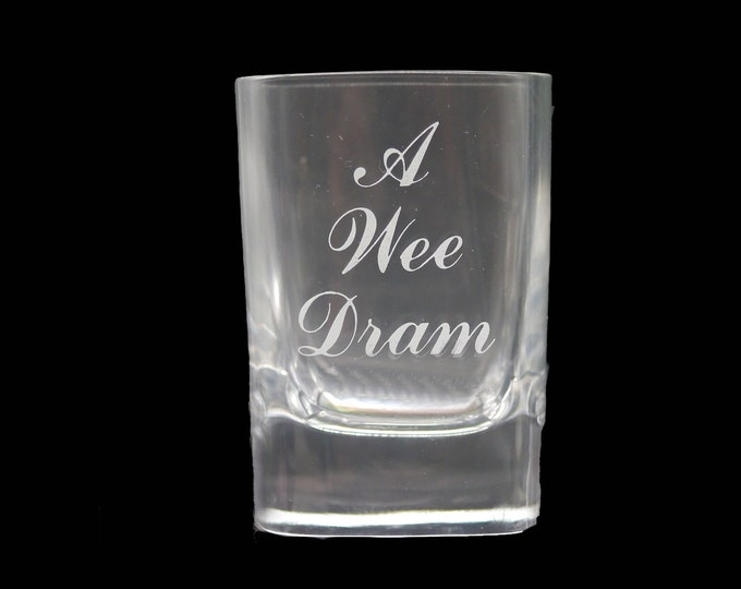 Vintage (1980s) Wee Dram Scottish single shot glass. Etched-glass type.