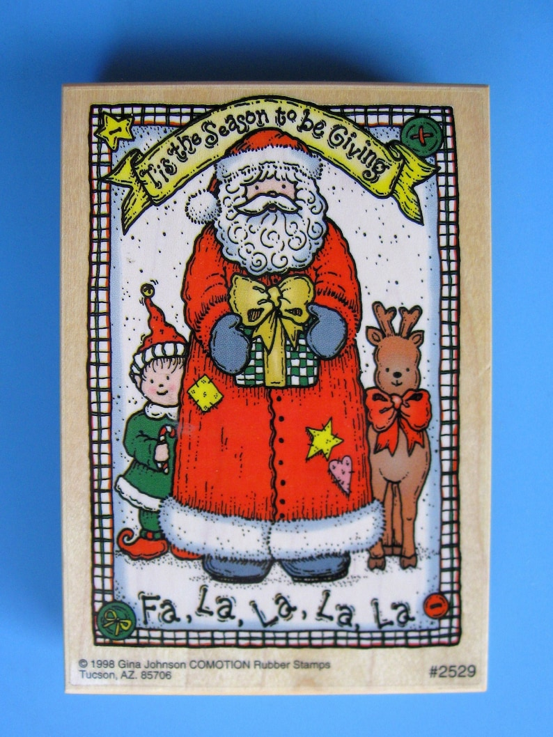 SANTA Rubber Stamp Tis the Season to Be Giving Fa La La Santa Elf /& Reindeer Vintage Wood Mounted Rubber Stamp Gina Johnson Comotion
