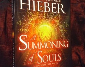 A Summoning of Souls (Spectral City # 3), Signed, Personalized Copy with Goodies! (Trade Paperback via Kensington Rebel Base Books)