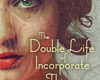 Signed, Personalized copy of The Double Life of Incorporate Things (Magic Most Foul #3)