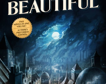 Signed, personalized copy of STRANGELY BEAUTIFUL, includes postcards! This is the revised new edition w/ new scenes & content via Tor Books