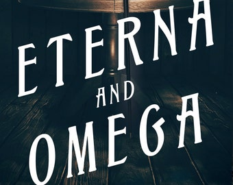 Signed Hardcover Eterna and Omega (Eterna Files 2) : Signed, Personalized Hardcover Edition