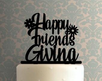 Happy Friendsgiving 225-906 Cake Topper Thanksgiving