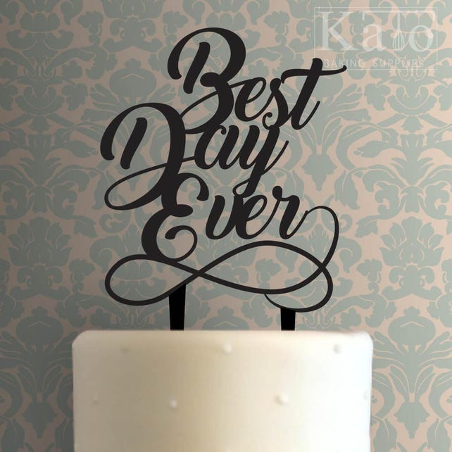 Best Day Ever 100 Cake Topper