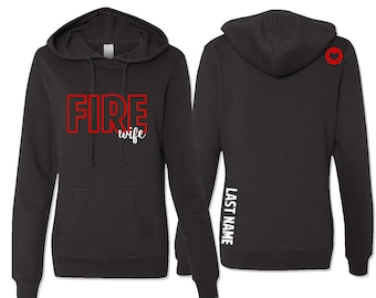 Firefighter Wife Hoodie, Fire Wife Hoodie, Fire Wife Hooded Sweatshirt, Firefighter Love, Fire Dept Wife, Wife Gift, Mother's Day Gift