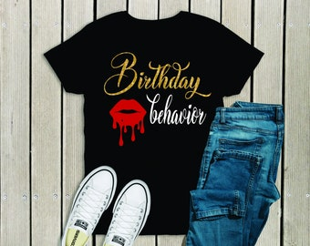 Birthday Behavior Shirt Women Adult Bday B Day
