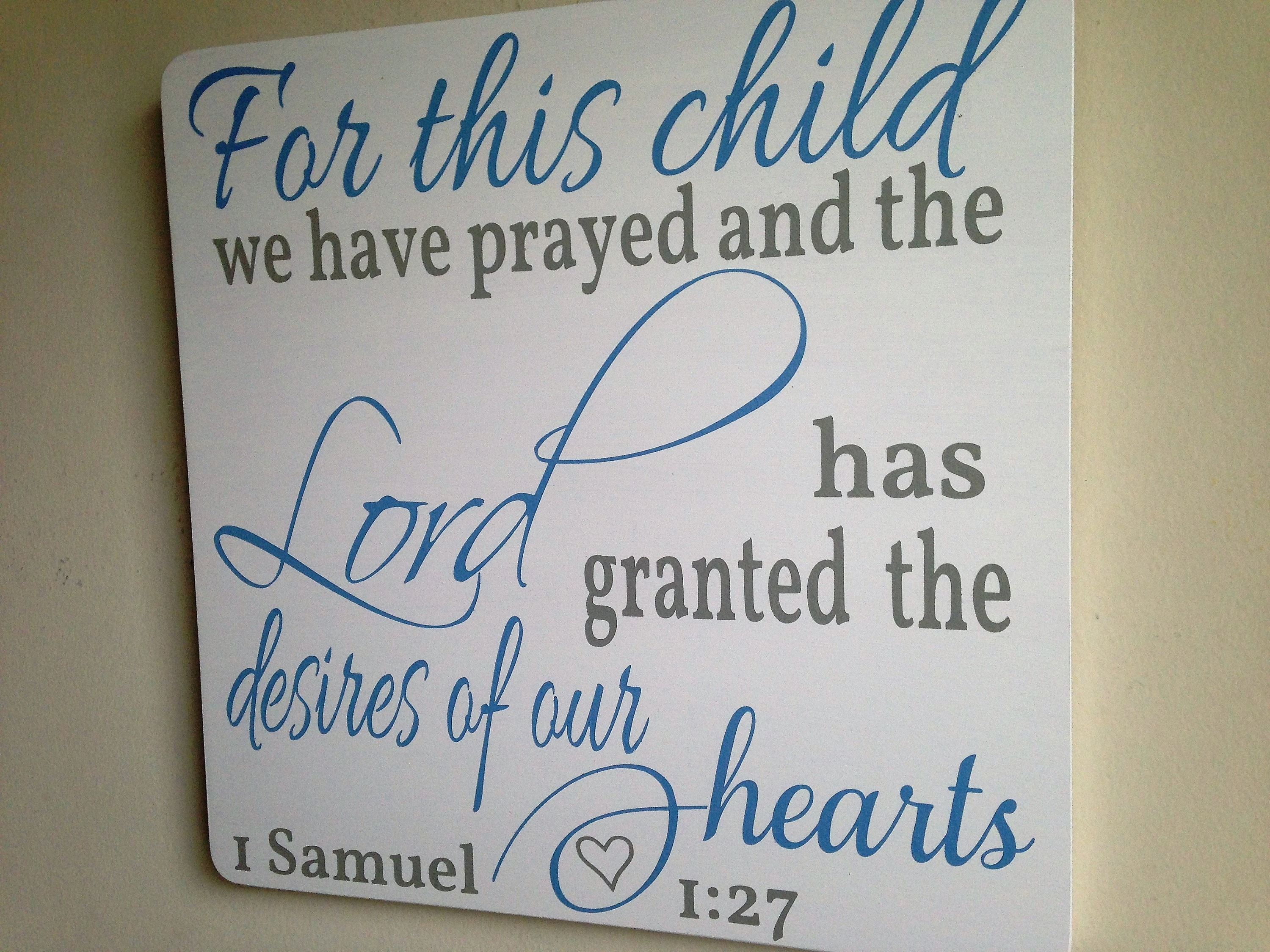 Baby Boy Nursery Sign For This Child We Have Prayed And The Lord