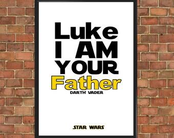 Star Wars citation affiche Luke Im votre citation de film père citation art film affiche impression cadeau de l'oeuvre Art cadeau affiche du film (091)