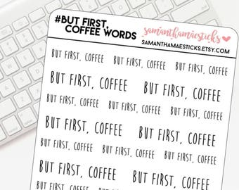 But First Coffee Lettering for use with Erin Condren Lifeplanner™ Happy Planner Stickers