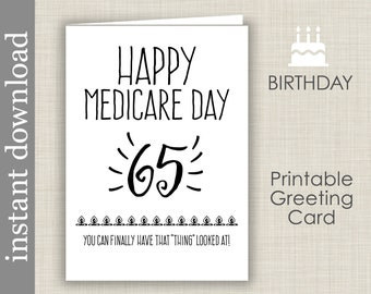65th Birthday Printable Card Medicare Over The Hill Senior Funny Friend
