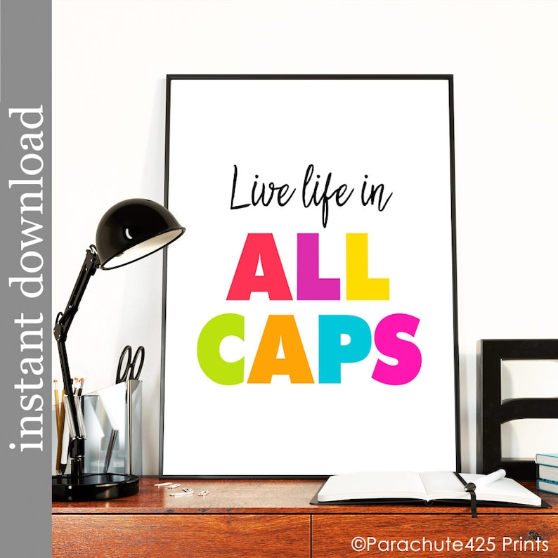 Printable Wall Art colorful wall art live life in all caps image 0
